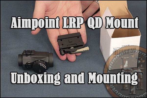 Unboxing and mount the Aimpoint LRP to our T2 Micro.